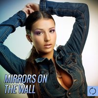 Mirrors on the Wall — сборник