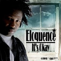 It's Okay — ELOQUENCE