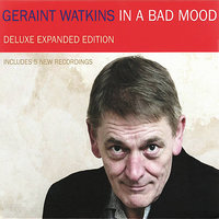 In a Bad Mood - Deluxe Expanded Edition — Geraint Watkins
