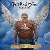 Why Try Harder - The Greatest Hits — Fatboy Slim