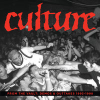From The Vault: Demos and Outtakes 1993-1998 — Culture