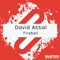 Fireball - Single — David Attal