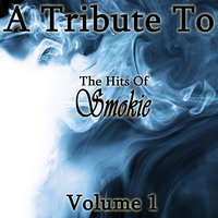 A Tribute To The Hits Of Smokie Vol 1 — Crusade