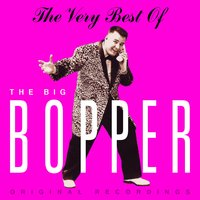 The Very Best Of — The Big Bopper