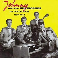 The Collection 1959 - 1962 — Johnny & The Hurricanes