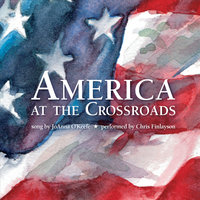 America At the Crossroads — Chris Finlayson
