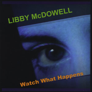 Libby McDowell - July (feat. Gerald Chavis)