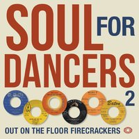 Soul for Dancers 2: Out on the Floor Firecrackers — сборник