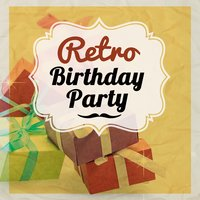 Retro Birthday Party — сборник