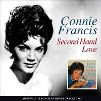 Second Hand Love — Connie Francis, Connie Francis, Orchestra Cliff Parman, Orchestra Cliff Parman