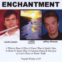 Enchantment — Jeffrey Althouse and Lowell Lawson