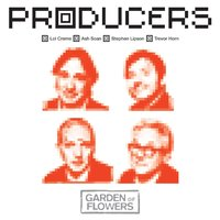 Garden of Flowers — Producers