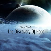 The Discovery of Hope — Sean Bridle