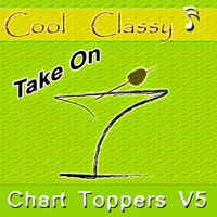 Cool & Classy: Chart Toppers, Vol. 5 — Cool & Classy