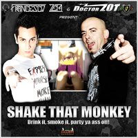 Shake That Monkey — Francesco Zeta, Doctor Zot