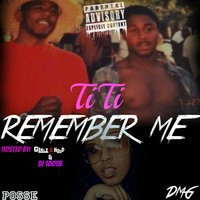 Remember Me — Titi