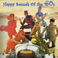 Happy Sounds Of The '60s — сборник