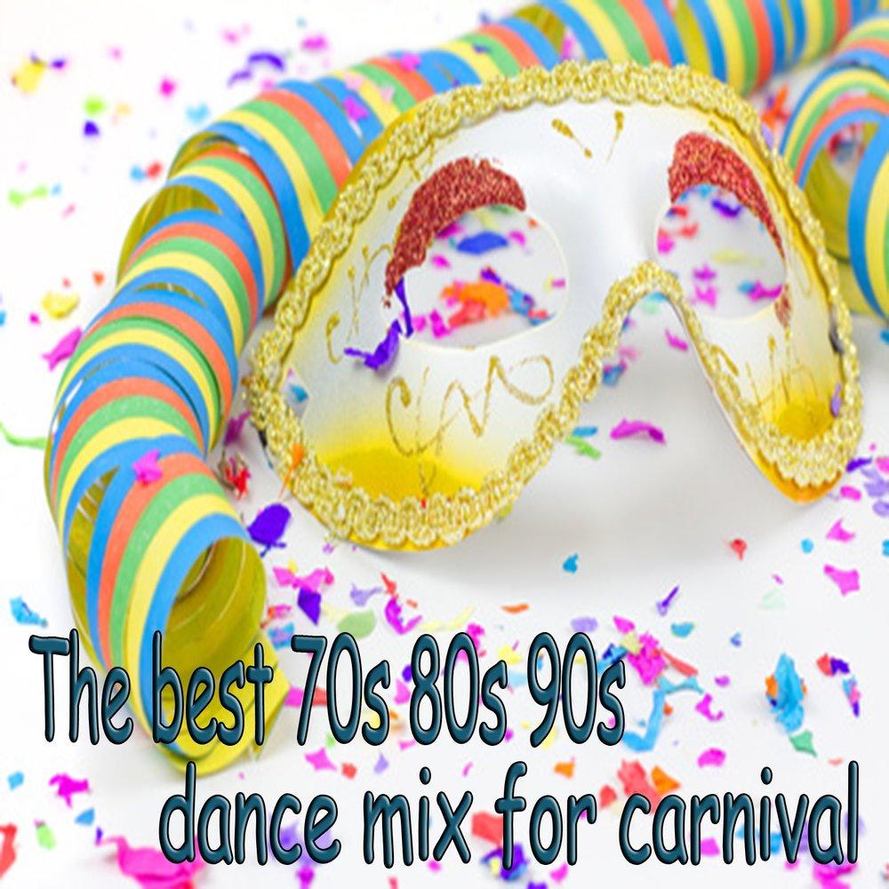The Best 70s 80s 90s Dance Mix for Carnival — Stefano De