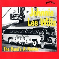 The Band's A-Rockin' — Johnnie Lee Wills