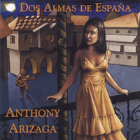 Dos Almas De Espana — Anthony Arizaga