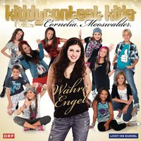Wahre Engel — Kiddy Contest Kids, Cornelia Mooswalder