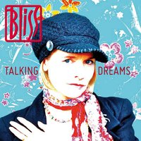 Talking Dreams — Bliss