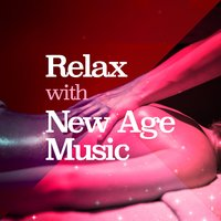 Relax with New Age Music — The New Age Meditators, New Age Noise, New Age Relaxation, The New Age Meditators|New Age Noise|New Age Relaxation