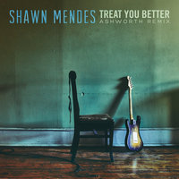 Treat You Better — Shawn Mendes