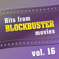 Hits from Blockbuster Movies Vol. 16 — The Original Movies Orchestra