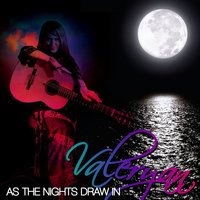 As the Nights Draw In - Single — Valeryan