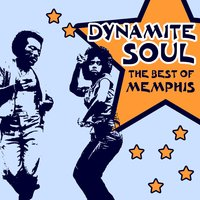 Dynamite Soul: The Best of Memphis Soul, R&B and Rare Grooves — сборник