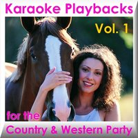 Karaoke Playbacks For The Country & Western Party Vol. 1 — сборник