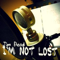 I'm Not Lost — Jim Dead