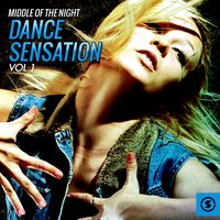 Middle of the Night Dance Sensation, Vol. 1 — сборник