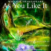 As You Like It by William Shakepeare — Vanessa Redgrave