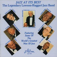 Jazz at Its Best — Bob Haggart, John Bunch, Bucky Pizzarelli, Jake Hanna, Kenny Davern, George Masso