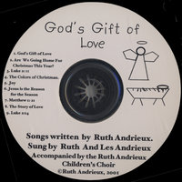 God's Gift of Love — Ruth and Les Andrieux