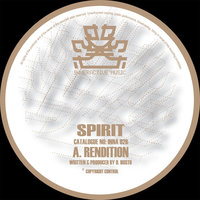 Rendition / End Game — Spirit