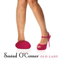 Old Lady — Sinéad O'Connor