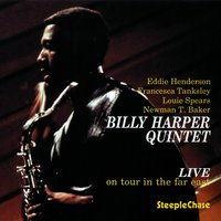 Live on Tour in the Far East, Vol. 1 — Billy Harper, Eddie Henderson, Louie Spears, Francesca Tanksley, Newman Baker
