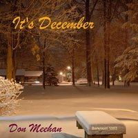 It's December — Don Meehan