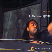 In The Name Of Jesus — Marc Spin