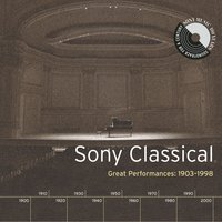 Sony Classical - Great Performances, 1903-1998 — сборник