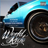 Alpéacha & Richard Segal Huredia Present World Ride — сборник