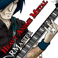 Heavy Anime Metal — RMaster
