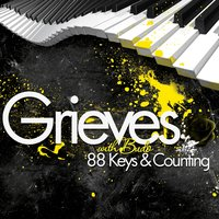 88 Keys & Counting — Grieves