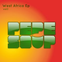 West Africa Ep, vol. 1 — PepeSoup