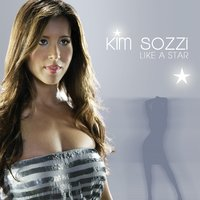 Like A Star — Kim Sozzi