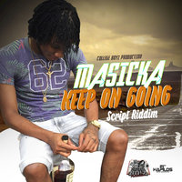 Keep On Going - Single — Masicka
