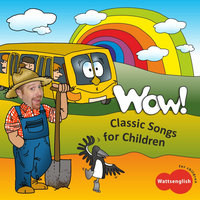 Classic Songs for Children — Steve R. Watts & Augustin Bernard